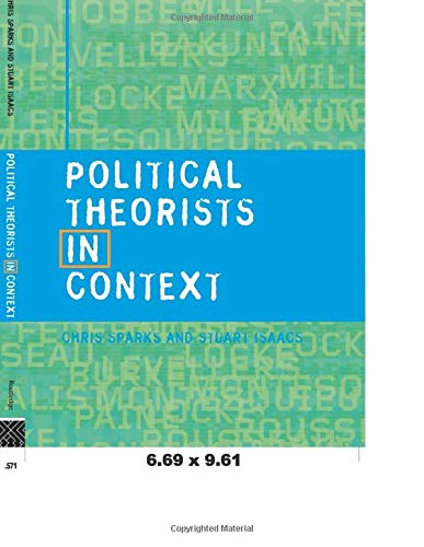 9780415201261: Political Theorists in Context