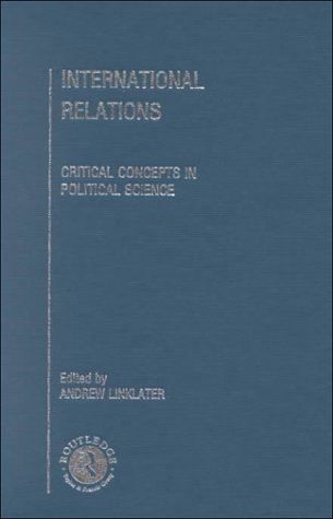 9780415201377: International Relations (Critical Concepts in Political Science)
