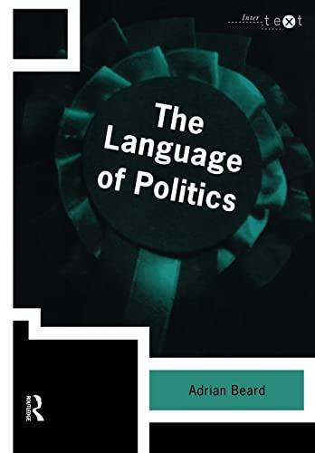 9780415201780: The Language of Politics (Intertext)