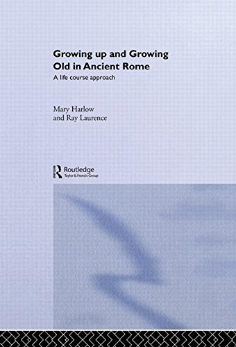 9780415202008: Growing Up and Growing Old in Ancient Rome: A Life Course Approach