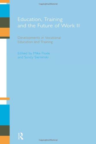 9780415202107: Education, Training and the Future of Work II: Developments in Vocational Education and Training (Open University Reader 2 for the E837 Module)