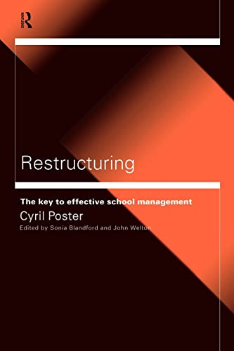 9780415202183: Restructuring: The Key to Effective School Management (Educational Management)