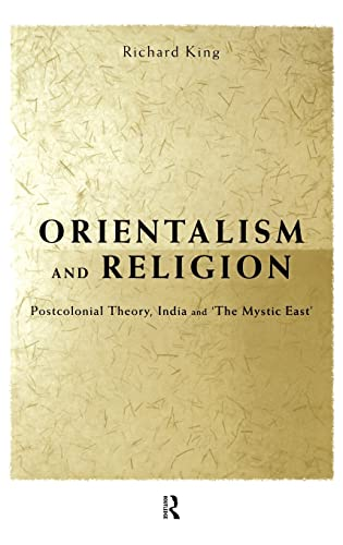 9780415202572: Orientalism and Religion: Post-Colonial Theory, India and