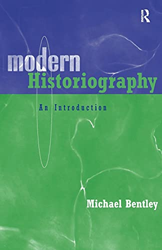 9780415202671: Modern Historiography: An Introduction
