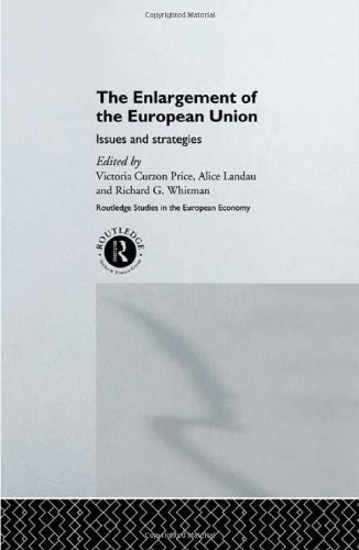 The Enlargement of the European Union: CURZON PRICE, VICTORIA;