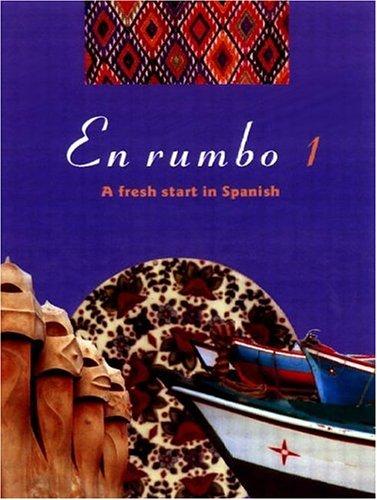 9780415203241: En rumbo 1: A Fresh Start in Spanish: No.1