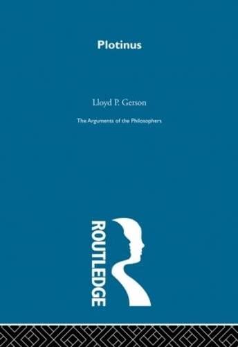 9780415203524: Plotinus-Arg Philosophers (Arguments of the Philosophers) (Volume 26)