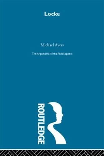 9780415203593: Arguments of the Philosophers: Locke-Arg Philosophers