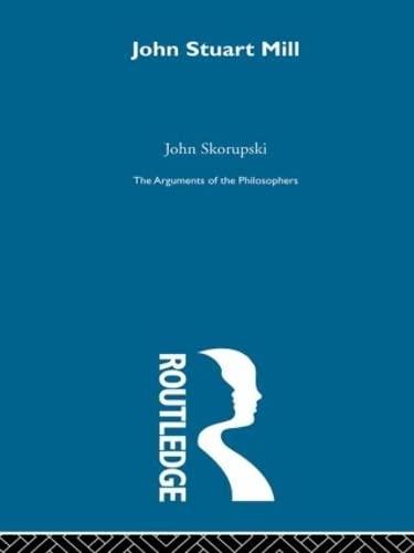 Mill (Hardback): Professor John M. Skorupski