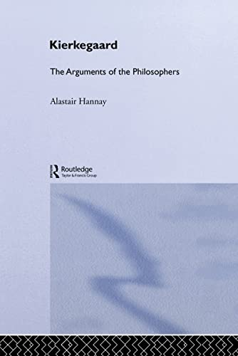 9780415203708: Kierkegaard-Arg Philosophers (Arguments of the Philosophers)