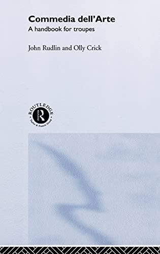 9780415204088: Commedia Dell'Arte: A Handbook for Troupes