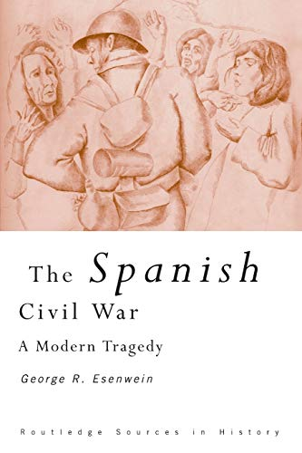 9780415204170: The Spanish Civil War: A Modern Tragedy (Routledge Sources in History)