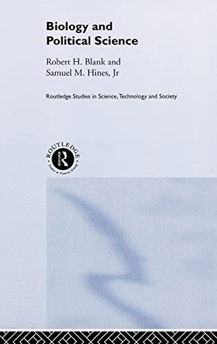 9780415204361: Biology and Political Science (Routledge Studies in Science, Technology and Society)