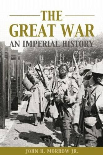9780415204392: The Great War: An Imperial History