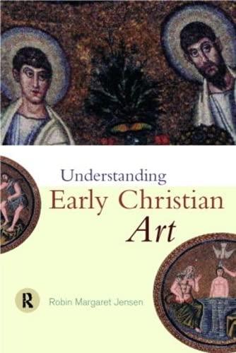 9780415204552: Understanding Early Christian Art