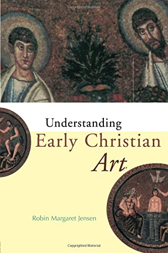 9780415204552: Understanding Early Christian Art
