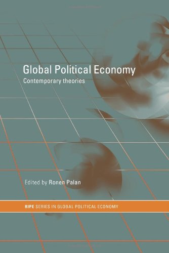 9780415204880: Global Political Economy: Contemporary Theories (RIPE Series in Global Political Economy)