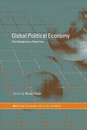 9780415204897: Global Political Economy: Contemporary Theories (RIPE Series in Global Political Economy)