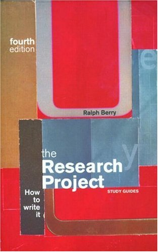 9780415205207: The Research Project: How To Write It (Routledge International Studies in Money and Banking)