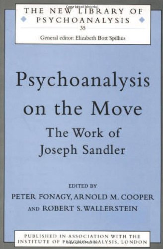9780415205481: Psychoanalysis on the Move: The Work of Joseph Sandler (The New Library of Psychoanalysis)