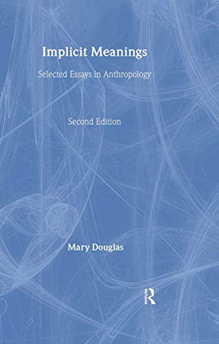 9780415205535: Mary Douglas: Implicit Meanings: Selected Essays in Anthropology (Volume 1)