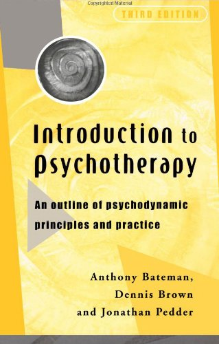 9780415205696: Introduction to Psychotherapy, third edition: An Outline of Psychodynamic Principles and Practice
