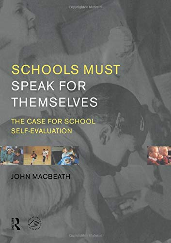 9780415205801: Schools Must Speak for Themselves: The Case for School Self-Evaluation