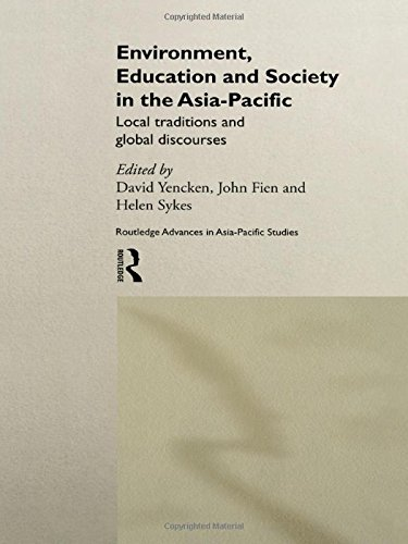 9780415205818: Environment, Education and Society in the Asia-Pacific: Local Traditions and Global Discourses (Routledge Advances in Asia-Pacific Studies)