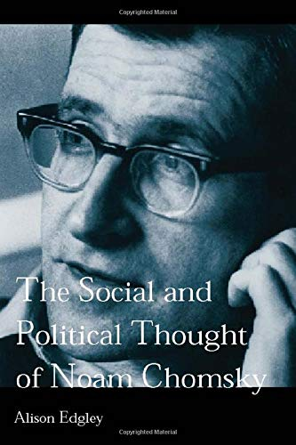9780415205863: The Social and Political Thought of Noam Chomsky (Routledge Studies in Social and Political Thought, 24)