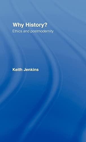 Why History?: Keith Jenkins