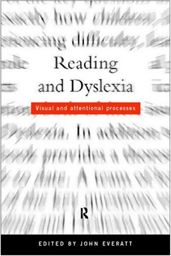 9780415206334: Reading and Dyslexia: Visual and Attentional Processes (Psychology in Progress)