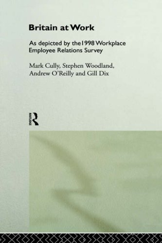 9780415206365: Britain at Work: 1998 Workplace Employee Relations Survey