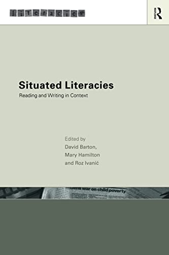 9780415206716: Situated Literacies: Theorising Reading and Writing in Context