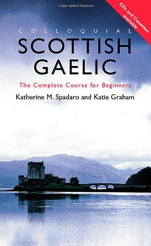 9780415206754: Colloquial Scottish Gaelic: The Complete Course for Beginners (Colloquial Series)