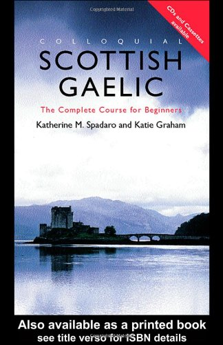 9780415206778: Colloquial Scottish Gaelic: The Complete Course for Beginners (PB + CD)