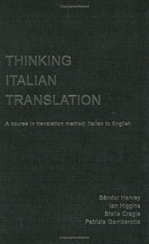 9780415206808: Thinking Italian Translation: A Course in Translation Method: Italian to English