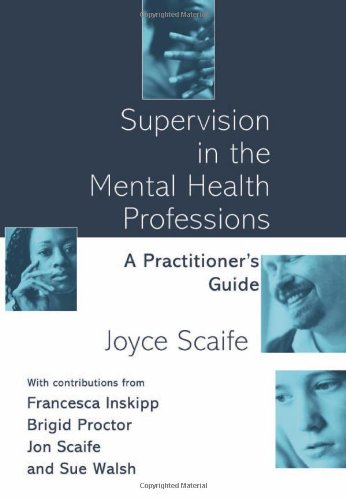 9780415207133: Supervision in the Mental Health Professions