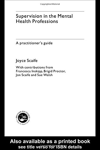 9780415207140: Supervision in the Mental Health Professions: A Practitioner's Guide