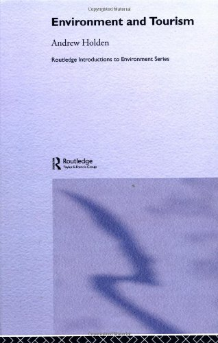 9780415207171: Environment and Tourism (Routledge Introductions to Environment: Environment and Society Texts)