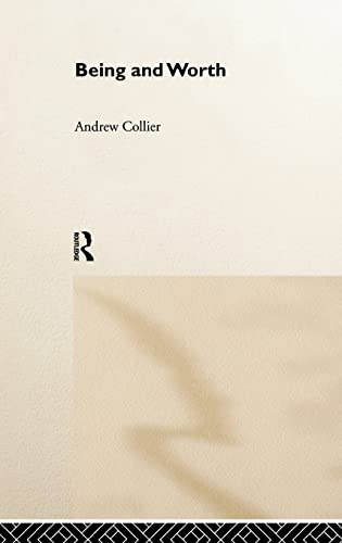 9780415207355: Being and Worth (Critical Realism: Interventions Routledge Critical Realism)