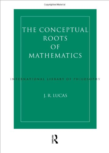 9780415207386: Conceptual Roots of Mathematics (International Library of Philosophy)