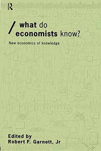 9780415207508: What do Economists Know?: New Economics of Knowledge (Economics as Social Theory)