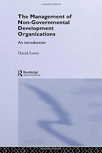 9780415207584: The Management of Non-Governmental Development Organizations: An Introduction (Routledge Studies in the Management of Voluntary and Non-Profit Organizations)