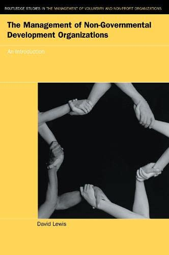 9780415207591: The Management of Non-Governmental Development Organizations: An Introduction (Routledge Studies in the Management of Voluntary and Non-Profit Organizations)