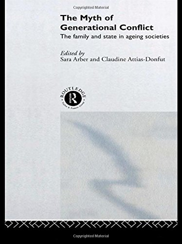 9780415207706: The Myth of Generational Conflict: The Family and State in Ageing Societies (Routledge/ESA Studies in European Societies)