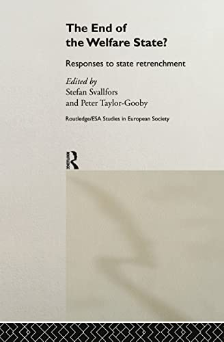 9780415207713: The End of the Welfare State?: Responses to State Retrenchment (Routledge/ESA Studies in European Societies)