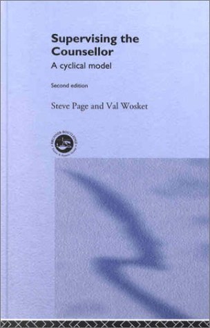 9780415207737: Supervising the Counsellor: A Cyclical Model