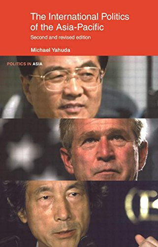 9780415207980: The International Politics of the Asia Pacific: Second Edition