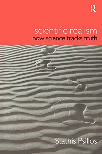 9780415208192: Scientific Realism: How Science Tracks Truth (Philosophical Issues in Science)