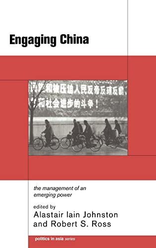9780415208406: Engaging China: The Management of an Emerging Power (Politics in Asia)
